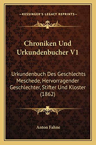 9781167678134: Chroniken Und Urkundenbucher V1: Urkundenbuch Des Geschlechts Meschede, Hervorragender Geschlechter, Stifter Und Kloster (1862)