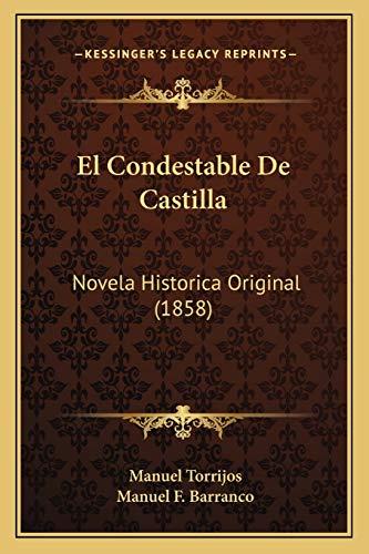 9781167680038: El Condestable de Castilla: Novela Historica Original (1858)