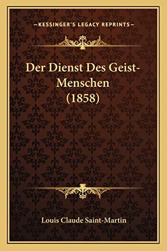 9781167683688: Der Dienst Des Geist-Menschen (1858)