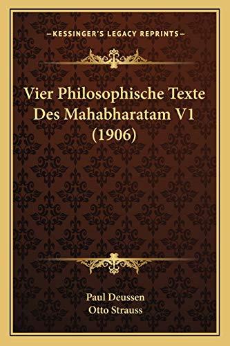 9781167686351: Vier Philosophische Texte Des Mahabharatam V1 (1906) (French Edition)