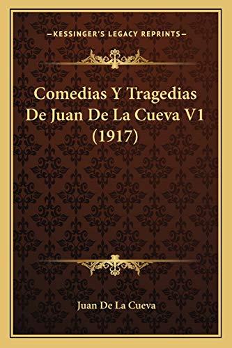 9781167687938: Comedias y Tragedias de Juan de La Cueva V1 (1917)