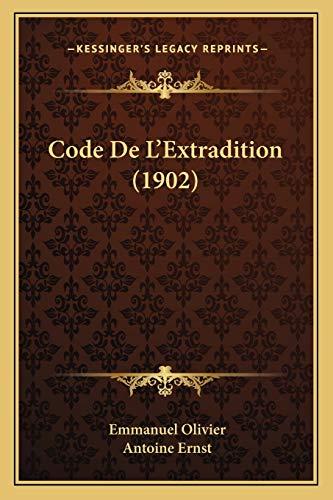 9781167688522: Code de L'Extradition (1902)