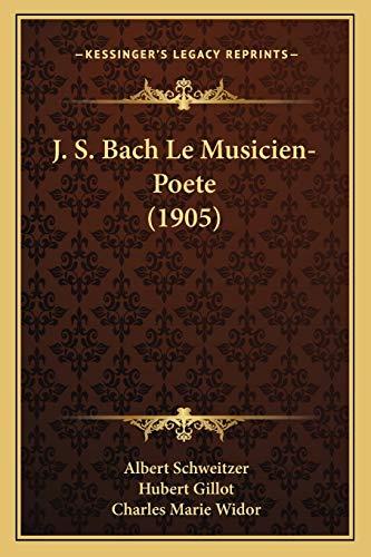 9781167690563: J. S. Bach Le Musicien-Poete (1905) (French Edition)