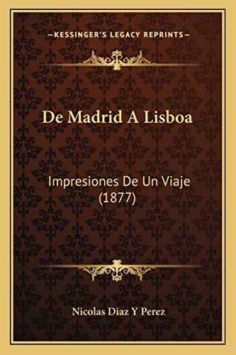 9781167691096: de Madrid a Lisboa: Impresiones de Un Viaje (1877)