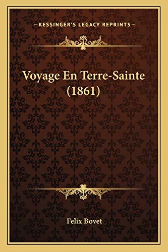 9781167691744: Voyage En Terre-Sainte (1861) (French Edition)