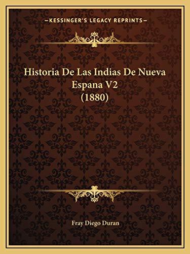 9781167693649: Historia De Las Indias De Nueva Espana V2 (1880) (Spanish Edition)