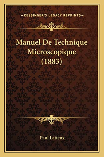 9781167694929: Manuel de Technique Microscopique (1883)