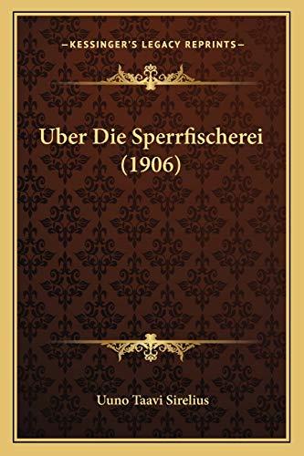 9781167696435: Uber Die Sperrfischerei (1906) (German Edition)