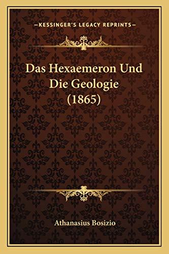 9781167697937: Das Hexaemeron Und Die Geologie (1865)