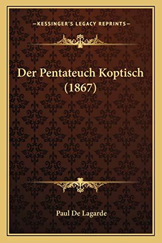 9781167709333: Der Pentateuch Koptisch (1867) (German Edition)