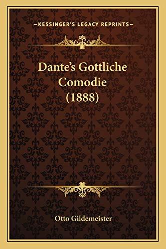 9781167713446: Dante's Gottliche Comodie (1888)