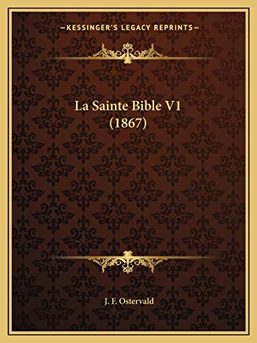 9781167714702: La Sainte Bible V1 (1867) (French Edition)