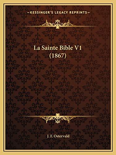 9781167714702: La Sainte Bible V1 (1867) (French Edition)