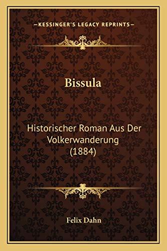 9781167714986: Bissula: Historischer Roman Aus Der Volkerwanderung (1884) (German Edition)