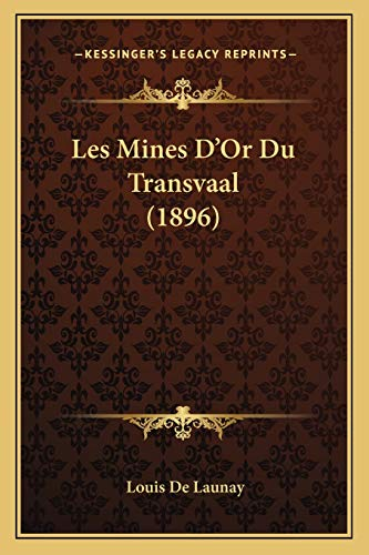 9781167716379: Les Mines D'Or Du Transvaal (1896) (French Edition)