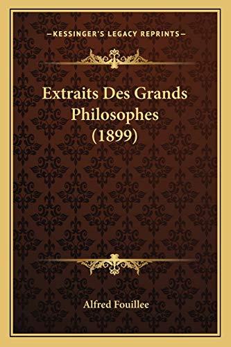 9781167717512: Extraits Des Grands Philosophes (1899)
