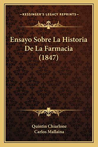 9781167722738: Ensayo Sobre La Historia de La Farmacia (1847)