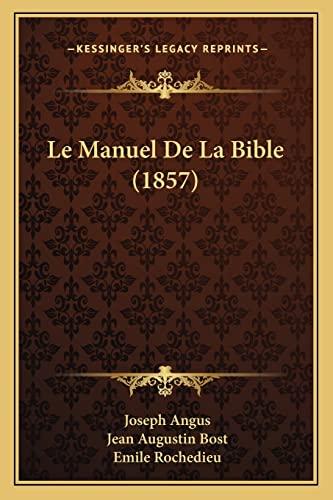 9781167727047: Le Manuel de La Bible (1857)