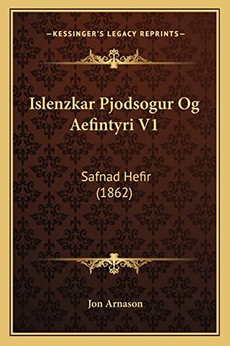 9781167729379: Islenzkar Pjodsogur Og Aefintyri V1: Safnad Hefir (1862) (Icelandic Edition)