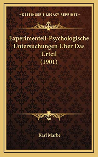 9781167735899: Experimentell-Psychologische Untersuchungen Uber Das Urteil (1901) (German Edition)