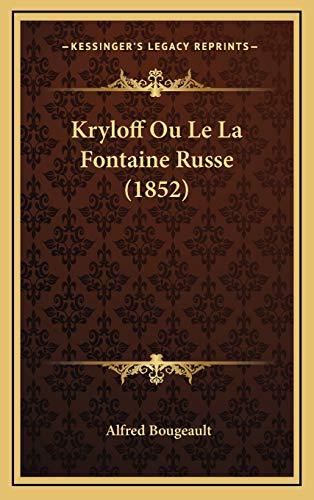 9781167736049: Kryloff Ou Le La Fontaine Russe (1852)