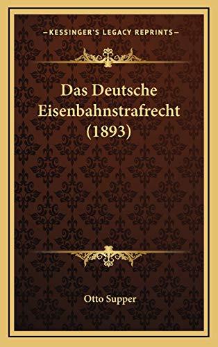 9781167737220: Das Deutsche Eisenbahnstrafrecht (1893) (German Edition)
