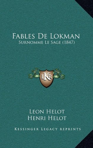 9781167742286: Fables De Lokman: Surnomme Le Sage (1847) (French Edition)