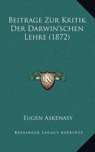 9781167745317: Beitrage Zur Kritik Der Darwin'schen Lehre (1872) (German Edition)