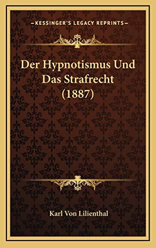 9781167746178: Der Hypnotismus Und Das Strafrecht (1887)