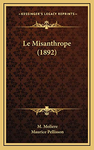 9781167746734: Le Misanthrope (1892) (French Edition)