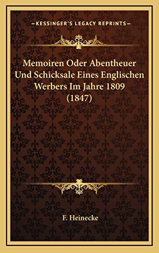 Memoiren Oder Abentheuer Und Schicksale Eines Englischen
