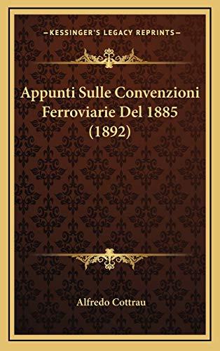 9781167747274: Appunti Sulle Convenzioni Ferroviarie del 1885 (1892)