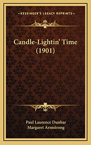 9781167755057: Candle-Lightin' Time (1901)