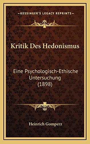 9781167756337: Kritik Des Hedonismus: Eine Psychologisch-Ethische Untersuchung (1898)