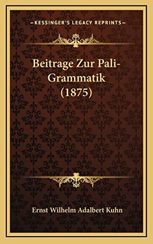 9781167757259: Beitrage Zur Pali-Grammatik (1875)