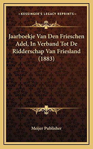 Jaarboekje Van Den Frieschen Adel, In Verband