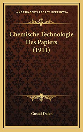 9781167759192: Chemische Technologie Des Papiers (1911) (German Edition)