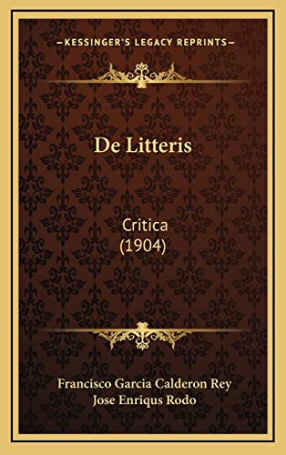 9781167771880: de Litteris: Critica (1904)
