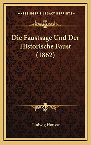 9781167774065: Die Faustsage Und Der Historische Faust (1862)