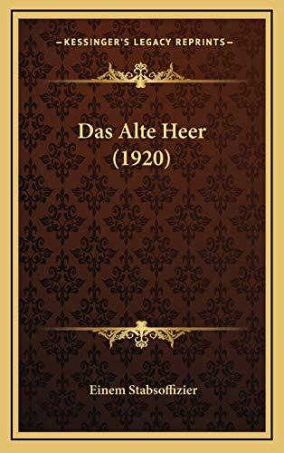 9781167775154: Das Alte Heer (1920)