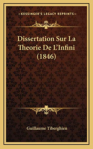 9781167782855: Dissertation Sur La Theorie De L'Infini (1846) (French Edition)