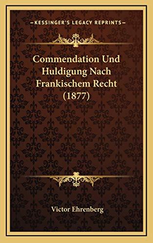 9781167790454: Commendation Und Huldigung Nach Frankischem Recht (1877)