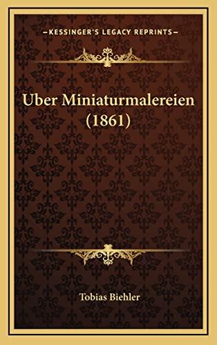 9781167799808: Uber Miniaturmalereien (1861)