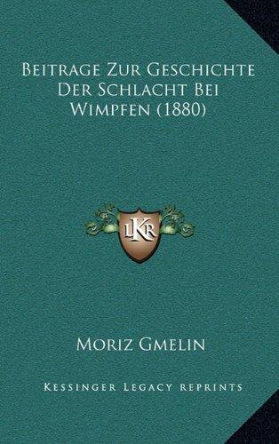 9781167799884: Beitrage Zur Geschichte Der Schlacht Bei Wimpfen (1880)