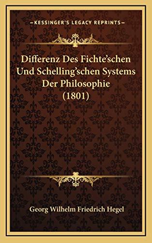 9781167802744: Differenz Des Fichte'schen Und Schelling'schen Systems Der Philosophie (1801) (German Edition)