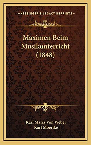 9781167808579: Maximen Beim Musikunterricht (1848) (German Edition)