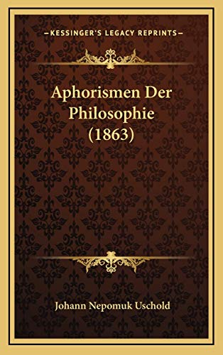 9781167812477: Aphorismen Der Philosophie (1863) (German Edition)
