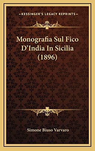 9781167812941: Monografia Sul Fico D'India in Sicilia (1896)
