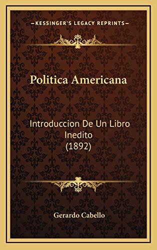 9781167814310: Politica Americana: Introduccion de Un Libro Inedito (1892)