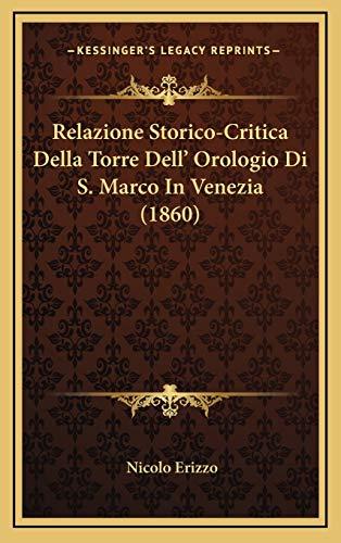9781167817038: Relazione Storico-Critica Della Torre Dell' Orologio Di S. Marco in Venezia (1860)